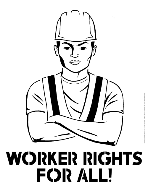 Stencil_22x28in_WorkerRights_OO